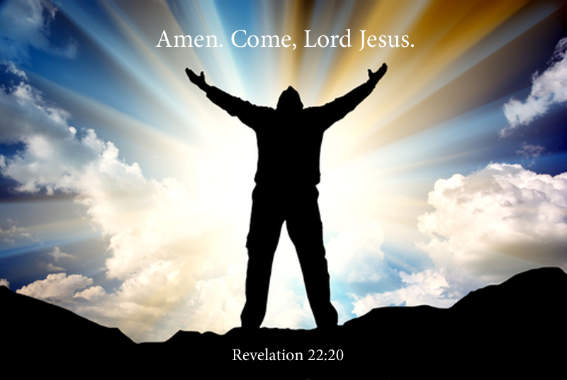 'Come, Lord Jesus, Come.'